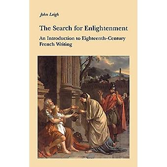 The Search for Enlightenment: Introduction to Eighteenth-Century French Writing - New Readings : Introductions to European Literature and Culture