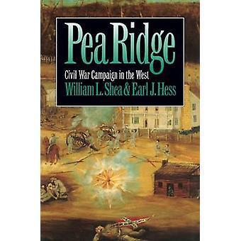 Pea Ridge - Earl J. Hessin sisällissotakampanja lännessä - 978080784