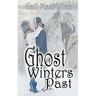 Ghost of Winters Past by Gail MacMillan - 9781612173153 Book