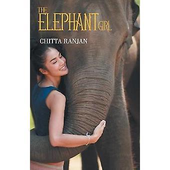 The Elephant Girl by Chitta Rajan - 9789352019243 Book