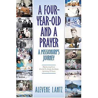 En fireårig og en bøn-en missionær's rejse
