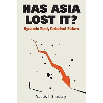 Has Asia Lost It Dynamic Past Turbulent Future
