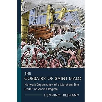 The Corsairs of SaintMalo by Henning Hillmann