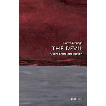 The Devil A Very Short Introduction by Oldridge & Darren Senior Lecturer in History at the University of Worcester