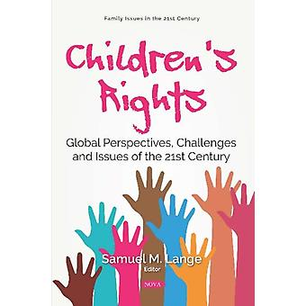 Childrens Rights by Edited by Samuel M Lange