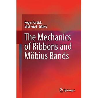 Bandens och Mobius Bands mekanik - 2016 av Eliot Fried - Roge