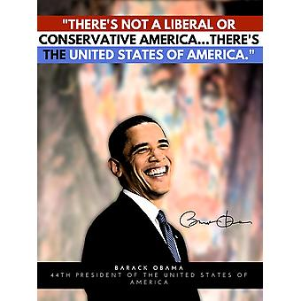 Barack Obama Poster Not A Liberal Or Conservative America Quote