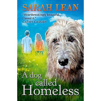 A Dog Called Homeless by Sarah Lean - 9780007455034 Book