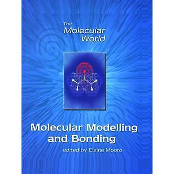 Molekyylien mallinnus- ja liimaus E.A. Moore - Lesley E. Smart - Gil