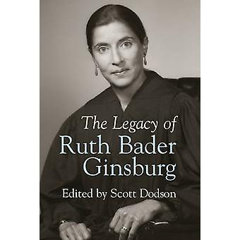 The Legacy of Ruth Bader Ginsburg by Scott Dodson - 9781107062467 Book