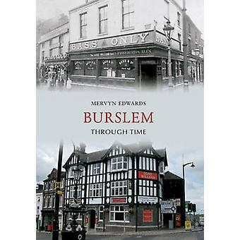 Burslem gennem tiden af Mervyn Edwards - 9781445608044 bog