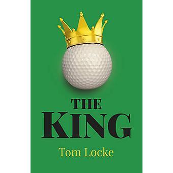 Kungen av Tom Locke - 9781785352072 bok