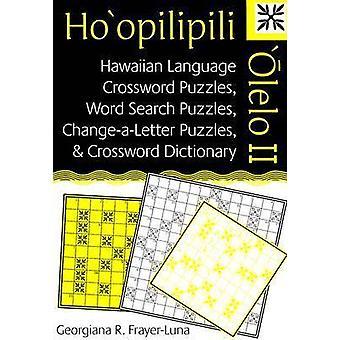 Ho'opilipili ' Olelo II - hawaiianische Sprache Kreuzworträtsel - Wort Se