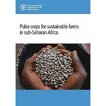 Pulse grödor för hållbar gårdar i subsahariska Afrika av puls gröda