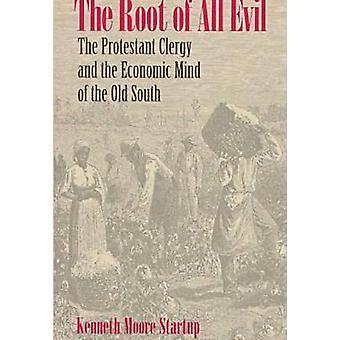 De wortel van alle kwaad - protestantse geestelijken en de economische geest van de