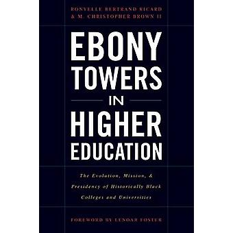 Ebony torens in hoger onderwijs - de Evolution - missie- en Presi
