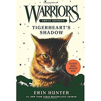 Edição Super guerreiros: Sombra de Tigerheart (guerreiros Super edição)