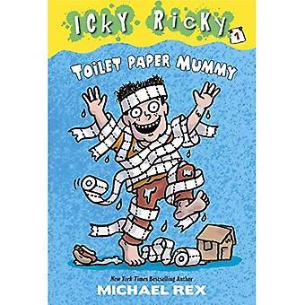 Icky Ricky #1: toiletpapier Mummy