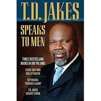 T.D. Jakes parle aux hommes