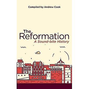 Reformasjonen: En Soundbite historie