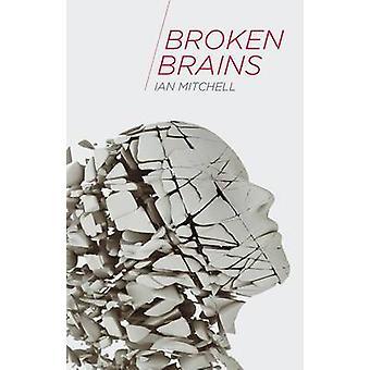 Trasiga hjärnor av Ian Mitchell