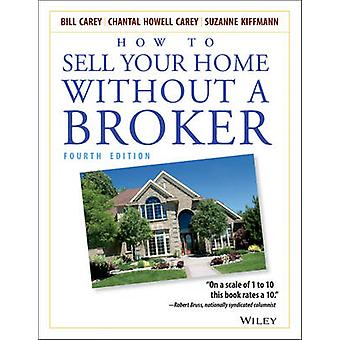 How to Sell Your Home Without a Broker by Carey & Bill