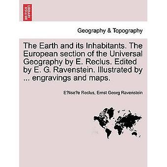 . כדור הארץ ותושביה החלק האירופי של הגיאוגרפיה האוניברסלית על ידי E. Reclus. נערך על ידי א. ג. ראונשטיין. מומחש על ידי... תחריטים ומפות. על ידי & לצפות