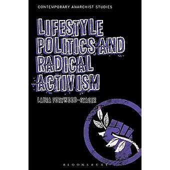 Vie politique et l'activisme Radical par PortwoodStacer & Laura