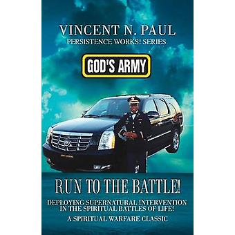Gods Army Run to the Battle by Paul & Vincent N.