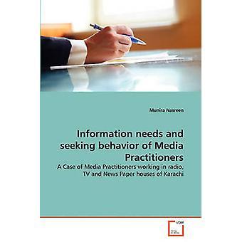 Tieto tarpeet ja etsivät käyttäytymistä Media ammattilaisten Nasreen & Munira
