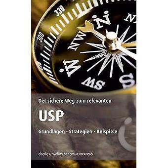 Der sichere Weg zum Deutschland USP par Eberle & Dieter