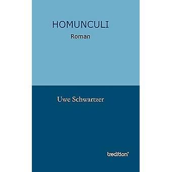 Homunculus von Schwartzer & Uwe