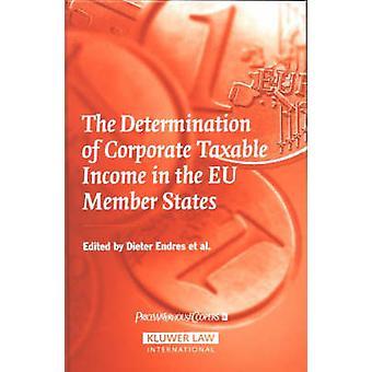 De bepaling van de belastbare bedrijfsinkomsten in de Eu-lidstaten door Endres & Dieter