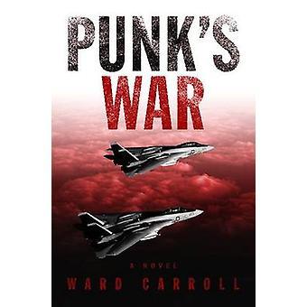 Punk's War by Ward Carroll - 9781591141761 Book
