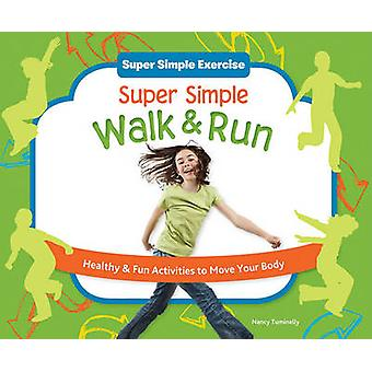 Super Simple Walk & Run  - Healthy & Fun Activities to Move Your Body