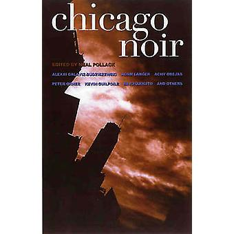 Chicago Noir by Neal Pollack - 9781888451894 Book