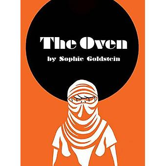 The Oven by Sophie Goldstein - 9781935233336 Book