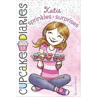 Katie Sprinkles & Surprises by Coco Simon - 9781442485914 Book