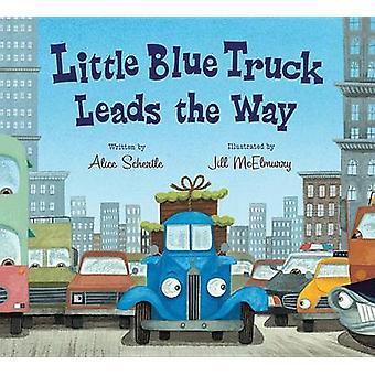 Little Blue Truck Leads the Way Board Book by Alice Schertle - Jill M