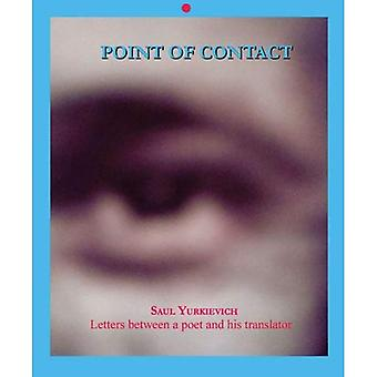 Point of Contact, Volume 9: Letters Between a Poet and His Translator [With CDROM]