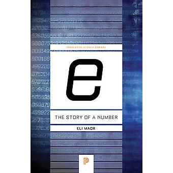 e The Story of a Number by Eli Maor