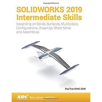 SOLIDWORKS 2019 intermediaire vaardigheden door Paul Tran