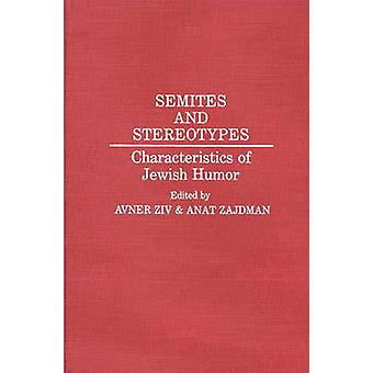 Semites and Stereotypes Characteristics of Jewish Humor by Ziv & Avner
