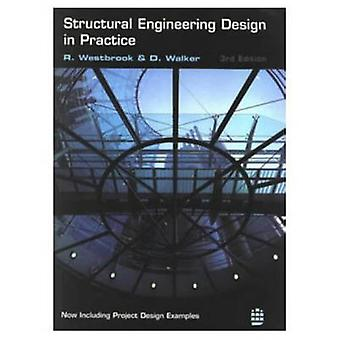 Structural Engineering Design in De Praktijk door Westbrook & Roger