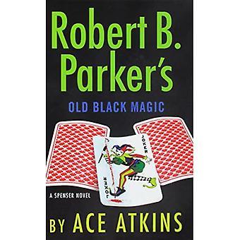 Robert B. Parkers gamla svartmagi (Spenser Novel)