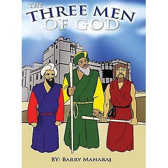 The Three Men of God by Maharaj & Barry