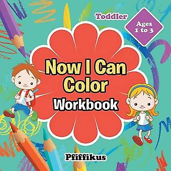 Now I Can Color Workbook   Toddler  Ages 1 to 3 by Pfiffikus