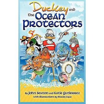 Duckey and The Ocean Protectors by Sexton & John