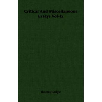 Critical And Miscellaneous Essays VolIx by Carlyle & Thomas