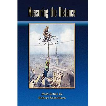 MEASURING THE DISTANCE by Scotellaro & Robert
